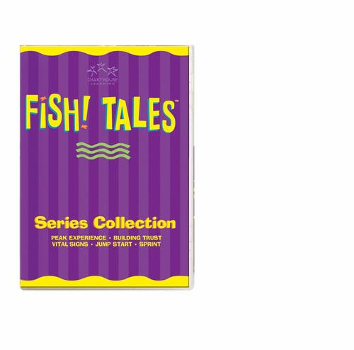 FISH! TALES COLLECTION with company examples: Building Trust, Peak Experience,