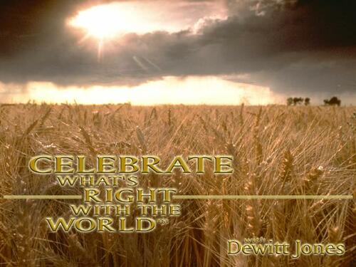 'Celebrate Whats Right With The World' with Dewitt Jones.