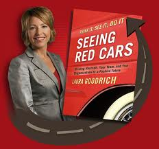 Get more of what you want. But first Seeing RED Cars with Laura Goodrich.