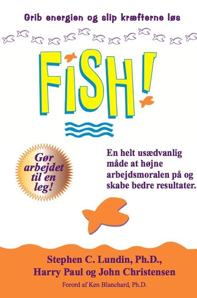 FISH! book in danish language. Catch the energy and release the potential.