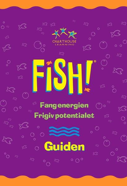 FISH! Leaders Guide.