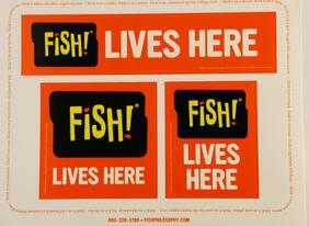 When FISH! really has settled with you, you can put these stickers up. Ask your team, when and where to put them.
