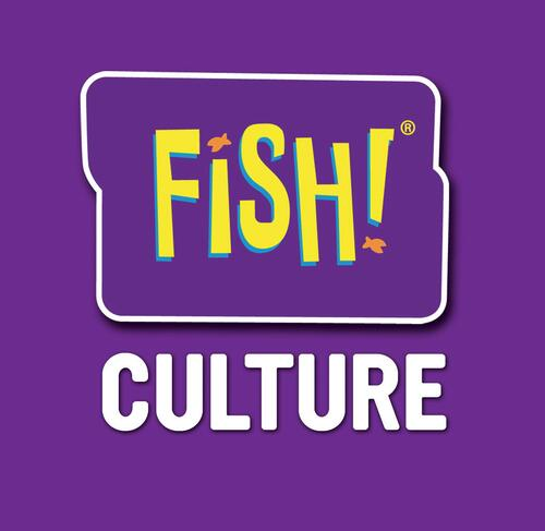 Create your own FISH! culture.