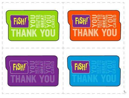Free download. Free print. Free to use. FISH! thank-you-cards.