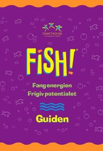 FISH! the Guide